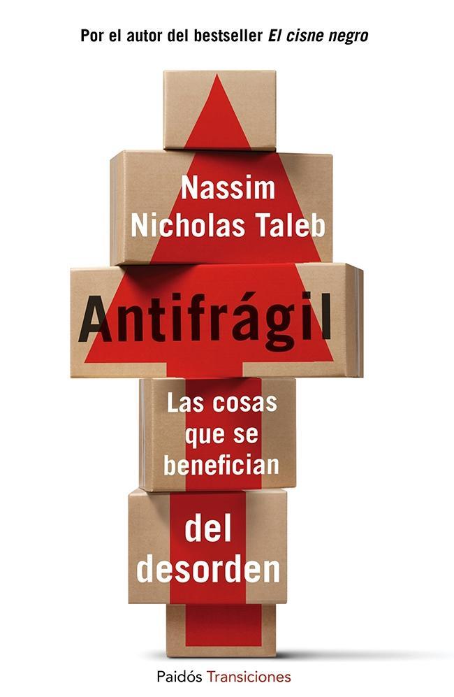 antifragil-las-cosas-que-se-benefician-del-desorden-9788449328640